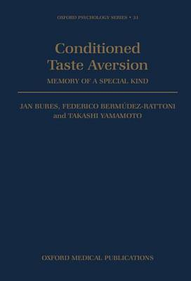 Conditioned Taste Aversion by Jan Bures