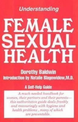 Understanding Female Sexual Health by Dorothy Baldwin image