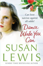 Dance While You Can by Susan Lewis