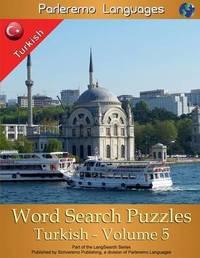 Parleremo Languages Word Search Puzzles Turkish - Volume 5 by Erik Zidowecki image