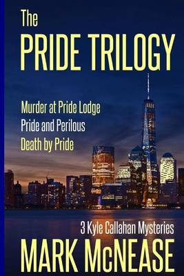 The Pride Trilogy by Mark McNease image