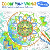 Colour Your World with Mandalas 2017 Square Calendar