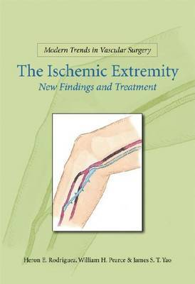 The Ischemic Extremity by James S.T. Yao image
