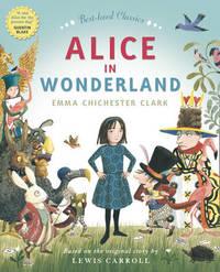 ALICE IN WONDERLAND by Emma Chichester Clark image