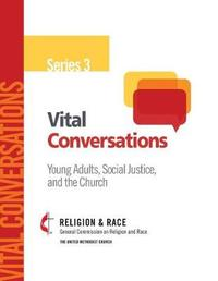 Vital Conversations 3 by General Comission on Religion and Race image