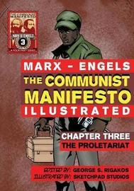 The Communist Manifesto (Illustrated) - Chapter Three by Karl Marx