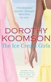 The Ice Cream Girls by Dorothy Koomson image