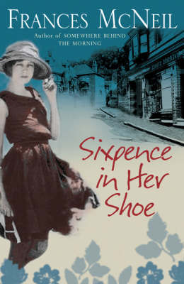 Sixpence In Her Shoe by Frances McNeil