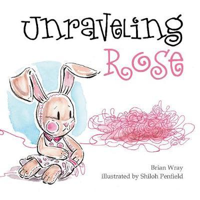 Unraveling Rose by Brian Wray image