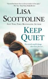 Keep Quiet by Lisa Scottoline image