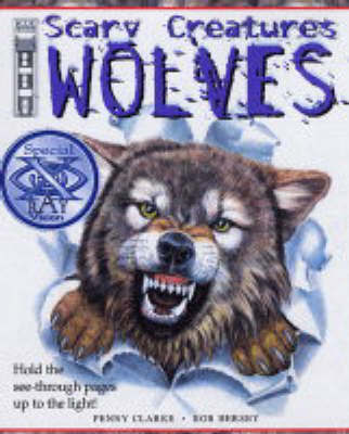 Wolves by Penny Clarke