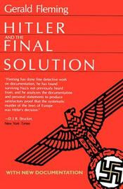 Hitler and the Final Solution by Gerald Fleming image