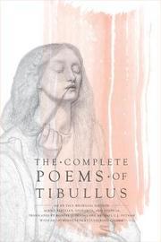 The Complete Poems of Tibullus by Albius Tibullus