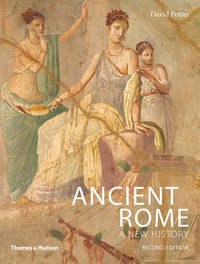 Ancient Rome by David Potter