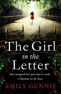 The Girl in the Letter: The most gripping, heartwrenching page-turner of the year by Emily Gunnis image