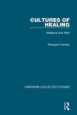 Cultures of Healing by Peregrine Horden