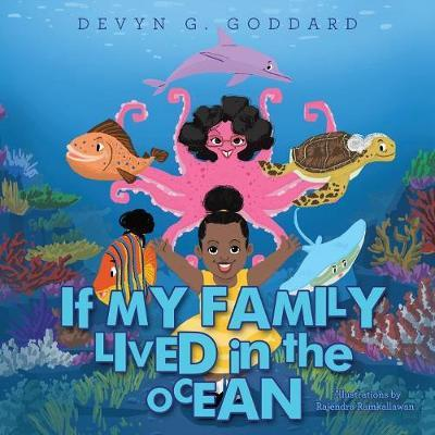 If My Family Lived in the Ocean by Devyn G Goddard