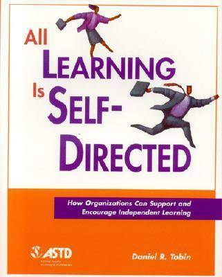 All Learning is Self-directed by Daniel R Tobin image