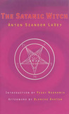 The Satanic Witch 2ed by Anton Szandor LaVey