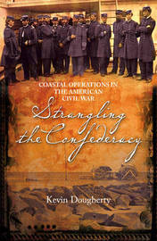 Strangling the Confederacy by Kevin Dougherty image