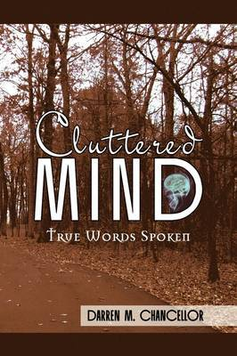 Cluttered Mind by Darren M. Chancellor image