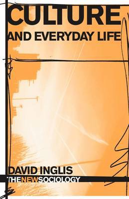 Culture and Everyday Life by David Inglis image