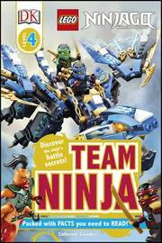 LEGO (R) Ninjago Team Ninja by Catherine Saunders