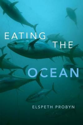 Eating the Ocean by Elspeth Probyn