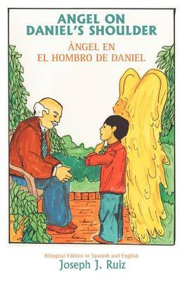Angel on Daniel's Shoulder by Joseph J. Ruiz