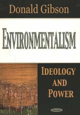 Environmentalism by Donald Gibson