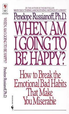 When Am I Going To Be Happy by Penelope Russianoff image