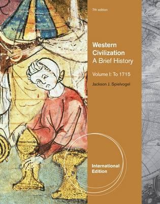 Western Civilization: v. 1 by Jackson J. Spielvogel
