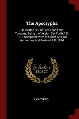 The Apocrypha by * Anonymous