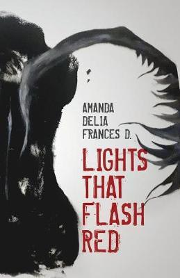 Lights That Flash Red by Amanda Delia Frances D image