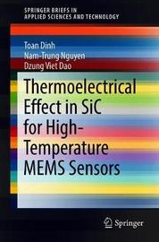 Thermoelectrical Effect in SiC for High-Temperature MEMS Sensors by Toan Dinh