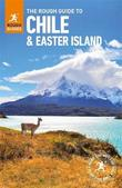 The Rough Guide to Chile & Easter Islands (Travel Guide) by Nick Edwards