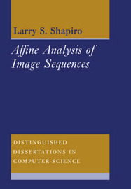 Affine Analysis of Image Sequences by Larry S. Shapiro