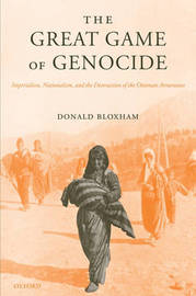 The Great Game of Genocide by Donald Bloxham image