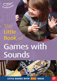 Little Book of Games with Sounds by Sally Featherstone image