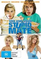 You And Your Stupid Mate on DVD