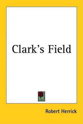Clark's Field by Robert Herrick image