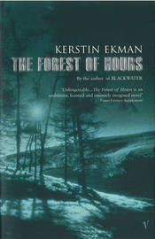 The Forest Of Hours by Kerstin Ekman image