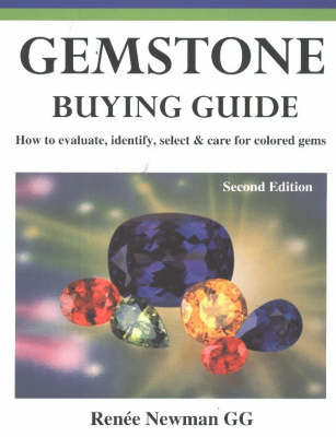 Gemstone Buying Guide by Renee Newman