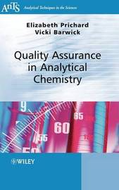 Quality Assurance in Analytical Chemistry by Elizabeth Prichard
