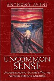 Uncommon Sense by Anthony Aveni image