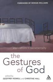 Gestures of God by Geoffrey Rowell