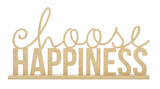 Kaisercraft: Wooden Stand Phrase - Choose Happiness