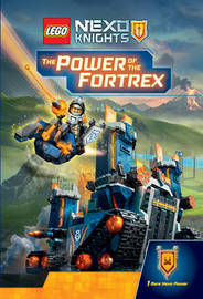 LEGO Nexo Knights: The Power of the Fortrex by Scholastic
