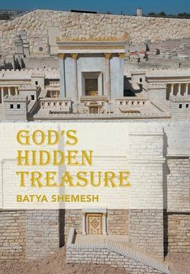 God's Hidden Treasure by Batya Shemesh image