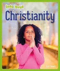 Info Buzz: Religion: Christianity by Izzi Howell